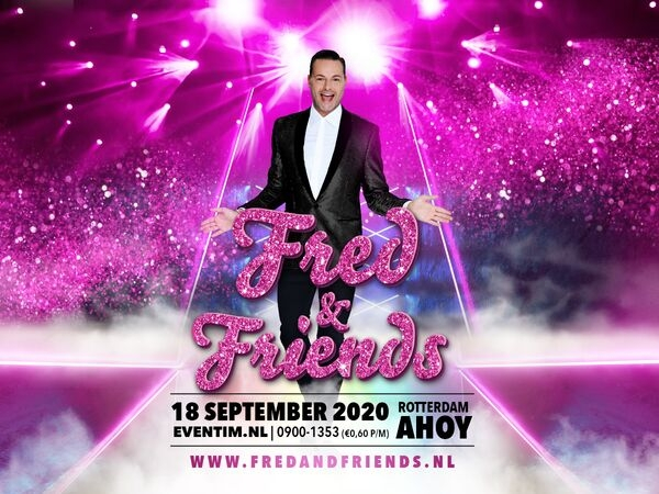 """Fred van Leer viert zijn verjaardag groots in Rotterdam AHOY met """"FRED & FRIENDS"""""""